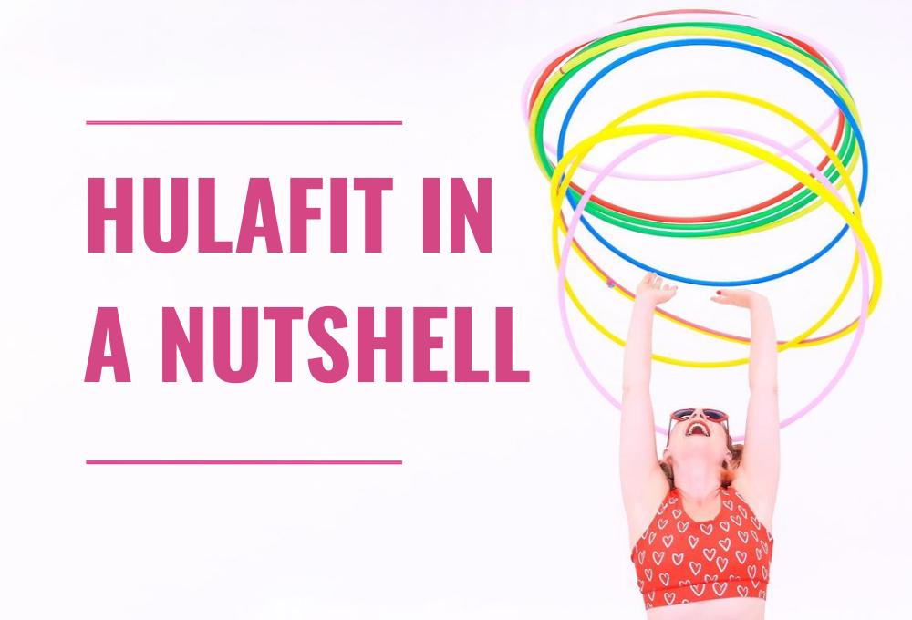 hulafit in a nutshell